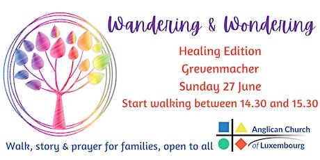 Wandering & Wondering Walk: Healing Edition Tickets