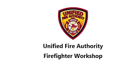Unified Fire Authority Test Prep Firefighter Workshop 2021 tickets