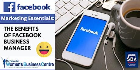 Facebook Marketing Essentials: The Benefits of Facebook Manager biglietti