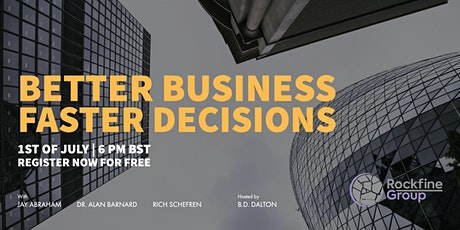 Better Business Faster Decisions tickets