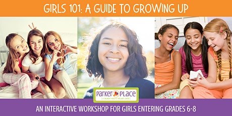 Girls 101: A Guide to Growing Up (Workshop for Middle School Girls) tickets