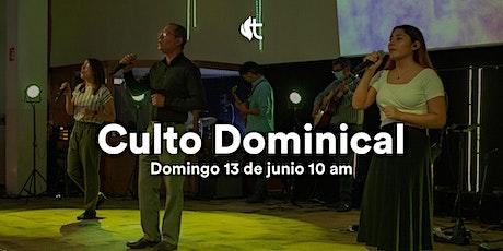Culto Domingo - 13 de Junio 10am tickets