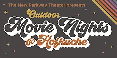 Free Outdoor Movie Night at Hofkuche tickets