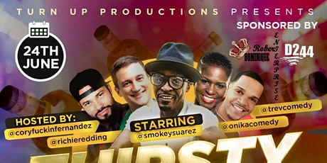 THIRSTY THURSDAYS COMEDY SHOW tickets