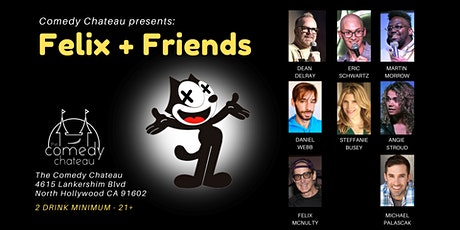 Felix & Friends at the Comedy Chateau tickets