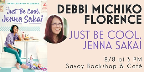 Book Launch Party for Debbi Michiko Florence's JUST BE COOL, JENNA SAKAI! tickets