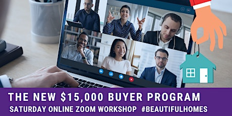 First Time Home Buyers Workshop - The New $15,000 Program tickets