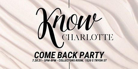 KNOW Charlotte Come Back Party tickets