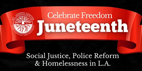 Juneteenth: A Conversation About Social Justice, Policing, and Homelessness tickets