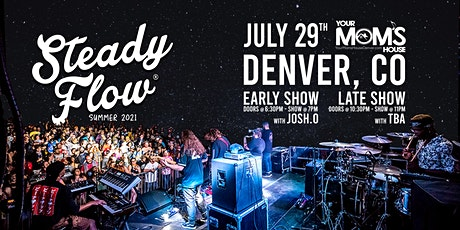 Steady Flow (Early Show) tickets