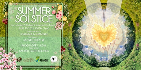 Summer Solstice 2021: Co-Creating a Resilient & Regenerative Future tickets