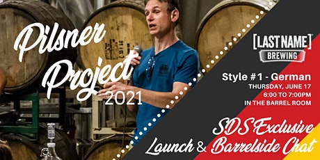 SDS Exclusive Pilsner Project 2021 Launch & Barrelside Chat tickets