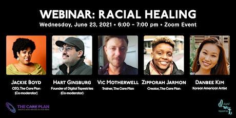 WEBINAR: Racial Healing - Healing the Self tickets