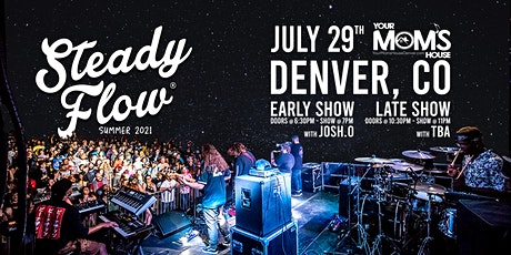 Steady Flow (Late Show) tickets