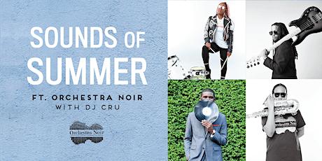 Sounds of Summer Concert- Orchestra Noir tickets