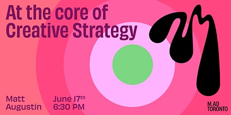 At The Core: Creative Strategy tickets