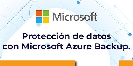 Protección de datos con Microsoft Azure Backup. entradas