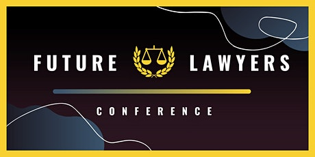 Future Lawyers Virtual Conference 2021:  Be The Change! tickets