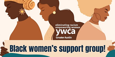 African American/Black Women's Support Group - YWCA Greater Austin tickets