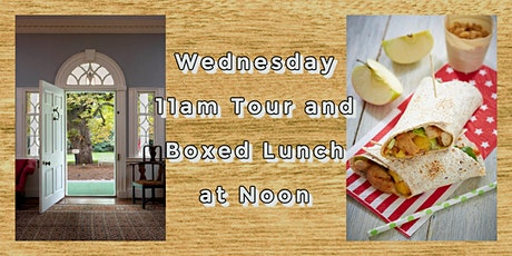 Wednesday 11 am Guided House Tour and Boxed Lunch tickets