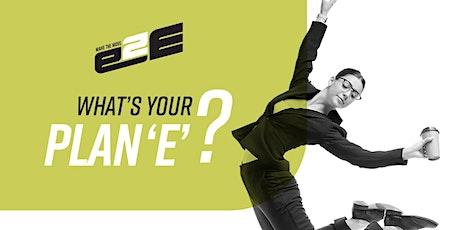 E2E (Employee 2 Entrepreneur) Make the move tickets