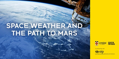 Space Weather and the Path to Mars tickets