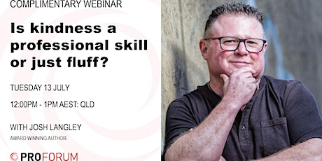 Is Kindness  a professional skill or just Fluff? tickets