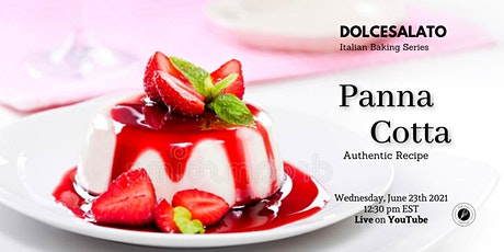 PANNA COTTA  with Strawberry Sauce - Free Workshop -Live on YouTube tickets