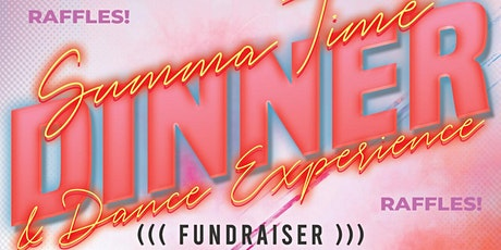Almighty Force & BHFL Summer Time Dinner/ Dance Experience FUNDRAISER tickets
