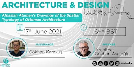 Architecture and Design Talks: Gökhan Avcıoğlu tickets
