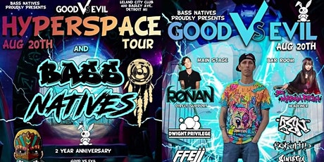 Bass Natives 2Yr Anniversary GOOD Vs EVIL Hyperspace Tour tickets