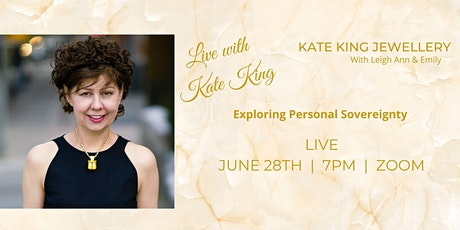 Exploring Personal Sovereignty LIVE with Kate King tickets