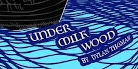 MRC Senior Theatre Class Presents… Under Milk Wood - by Dylan Thomas tickets