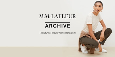 M.M. LaFleur x Archive: The future of circular fashion for brands boletos