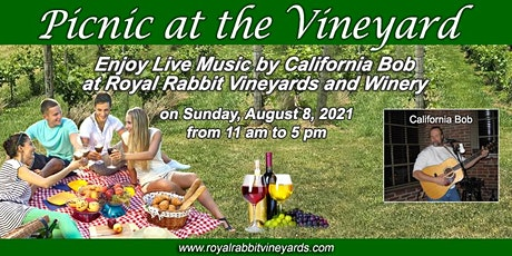 August Picnic At the Vineyard with Music by California Bob tickets