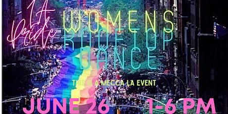 MECCA LA PRIDE WOMEN ROOFTOP  PARTY tickets