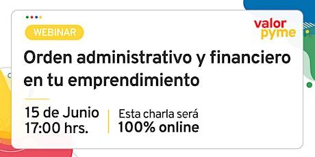 Orden administrativo y financiero en tu emprendimiento entradas
