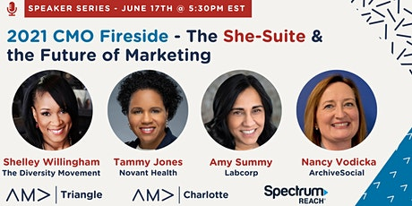 2021 CMO Fireside - The She-Suite & the Future of Marketing tickets