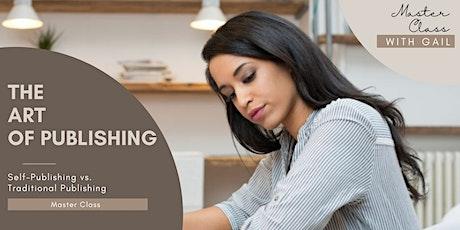 The Art of Publishing: Self-Publishing vs. Traditional Publishing tickets