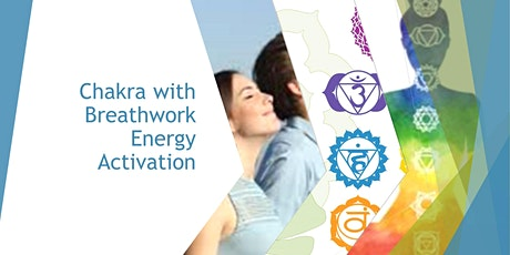 Chakra  with Breathwork Energy activation workshop billets