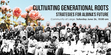 Cultivating Generational Roots - Community at Large tickets