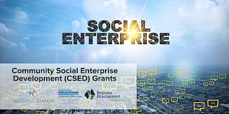 Community Social Enterprise Development (CSED) Grants [FREE] tickets