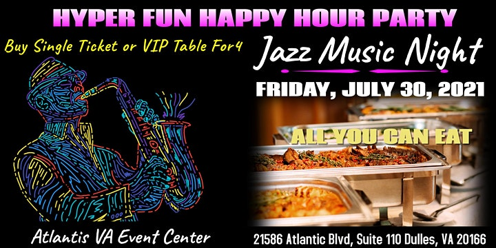 Hyper Fun Happy Hour All You Can Eat Jazz Party image