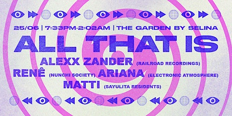 ALL THAT IS @ THE GARDEN BY SELINA tickets