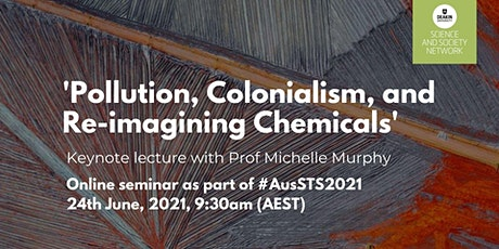 AusSTS 2021 Keynote: Prof Michelle Murphy tickets