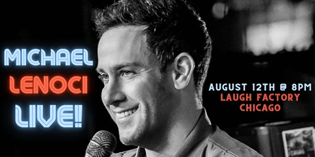 Michael Lenoci LIVE at Laugh Factory Chicago tickets