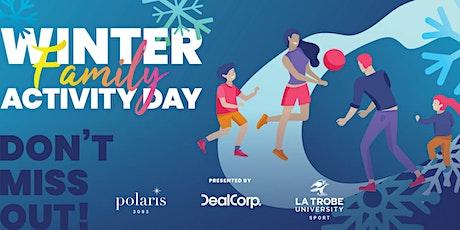Winter Family Activity Day presented by La Trobe Sport x Polaris 3083 tickets