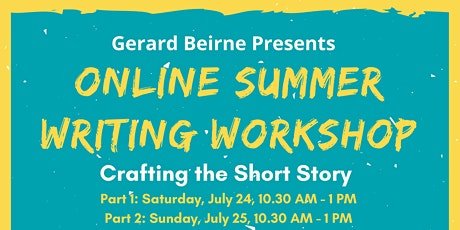 Summer Writing Workshop- Crafting the Short Story (held over 2 mornings) tickets