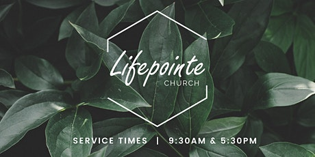 Lifepointe 5:30 PM Service tickets