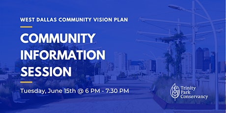 West Dallas Community Vision Plan Information Session tickets